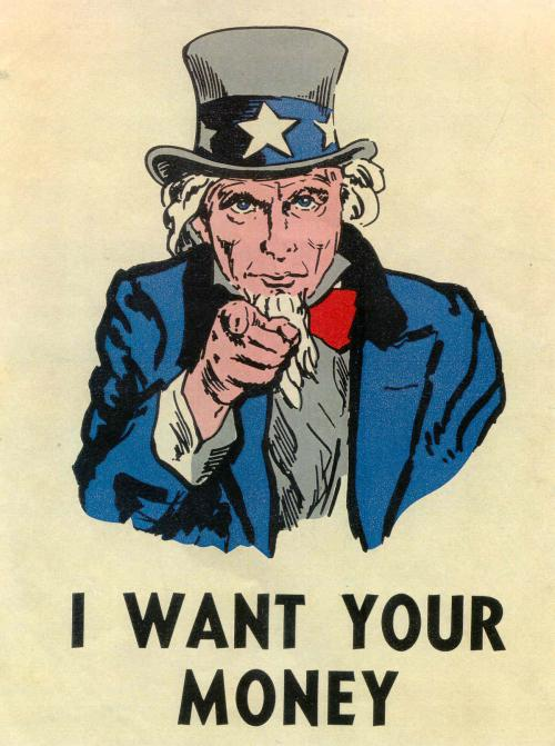 I_Want_Your_Money_UncleSam_1_.jpg